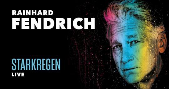 Rainhard Fendrich, Starkregen Live 07.11.2021
